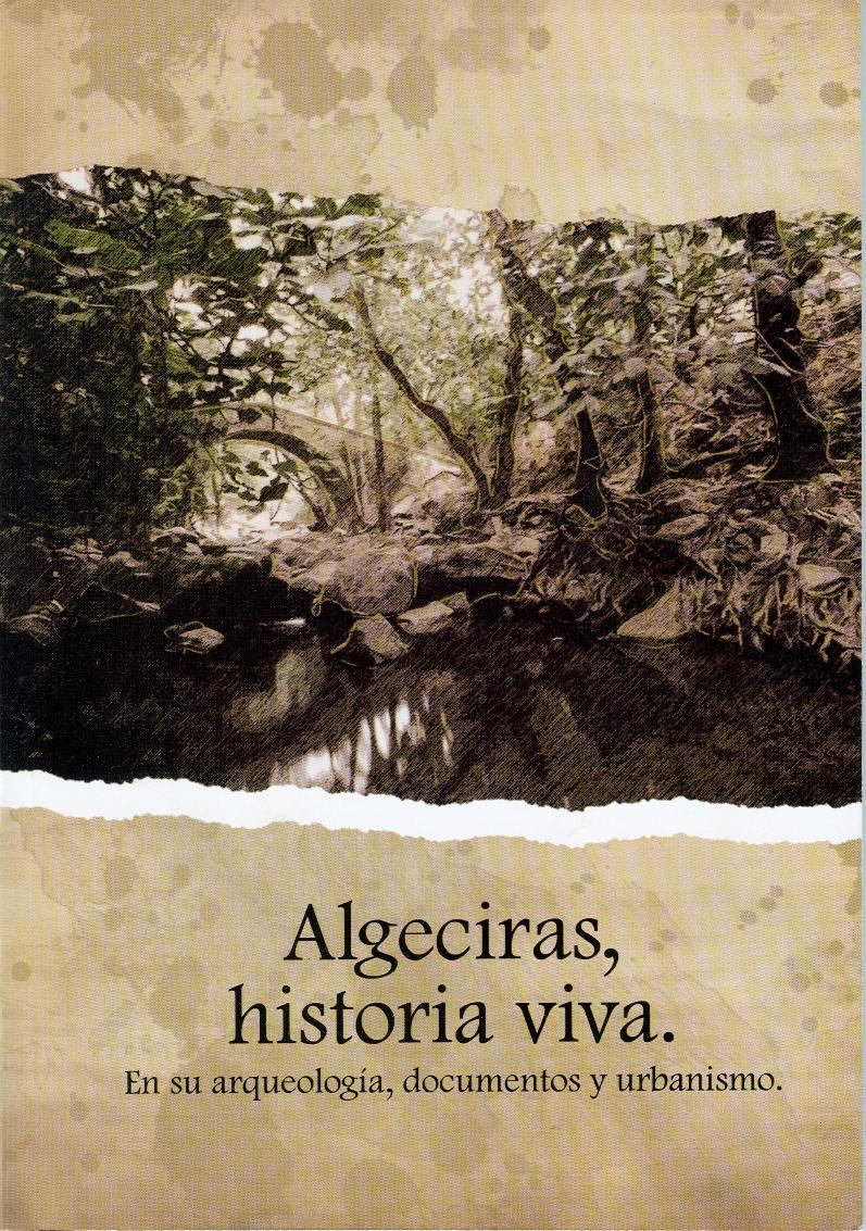 Diputación De Cádiz Algeciras Historia Viva